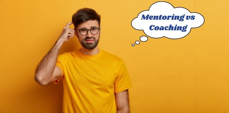 Mentoring vs Coaching: Which is Best for You?
