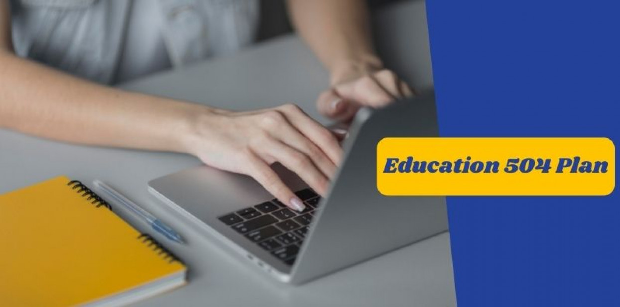 What is the Education 504 Plan and if It can be Online?