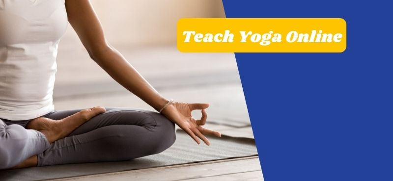 How to Teach Yoga Online and Make a Living