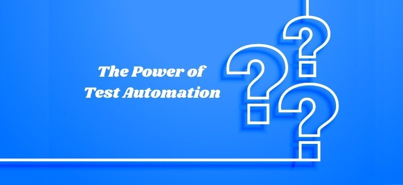 The Power of Test Automation in Education