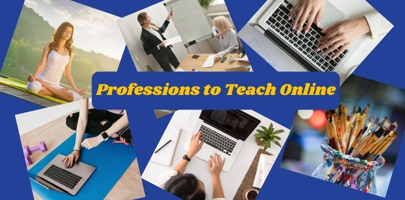 Top 9 Professions to Teach Online